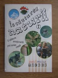 James Tucker, Priscilla Tucker - In cautarea naturii (volumul 1) - Cumpără
