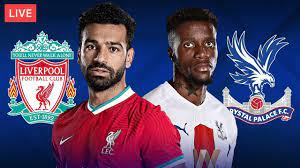 LIVERPOOL vs CRYSTAL PALACE - LIVE STREAMING - Premier League - Football  Match - YouTube