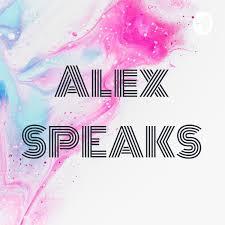 Alex SPEAKS | himalaya