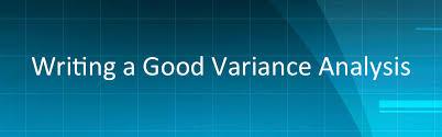 writing analysis writing a good variance analysis
