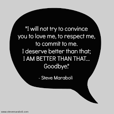 "Things Will Get Better Quotes Simple Quote By Steve Maraboli ""I Will Not Try To Convince You To Love Me"