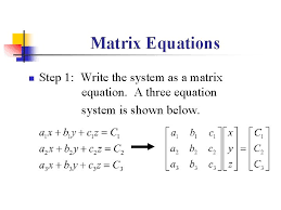 matrices using matrices to solve