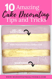 Best Guide For Decorating Cakes10 Cake Decorating Tips And Tricks