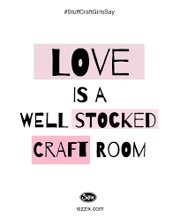Crafting Quotes Classy 48 Best Crafting Quotes Images On Pinterest Scrapbook Quotes