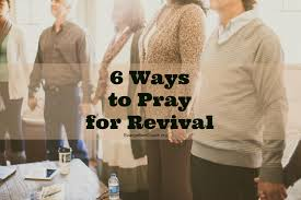 Youth Revival Scriptures 6 Areas To Pray For Revival Suggested Pattern
