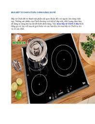 Mua bếp từ chefs ở đâu chính hãng giá rẻ by anhquantc97 - issuu