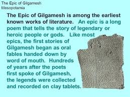 gilgamesh test review test tomorrow wednesday s agenda your  the epic of gilgamesh is among the earliest known works of literature an epic is