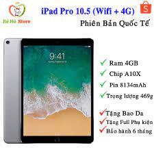 Giá bán Máy Tính Bảng iPad Pro 10.5 (4G + Wifi) 64Gb Chính Hãng - Mới 99%  Likenew - Ram 4Gb/A10X 6 nhân/Màn To Đẹp