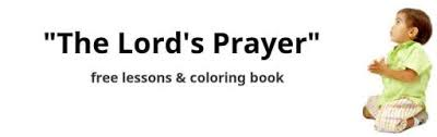 Got a kid crazy for mad libs? The Lord S Prayer For Kids Free Lessons Activities Coloring Pages