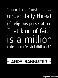 Persecution Quotes Christian Best of Christian Quote Andy Bannister Quotes Religious Persecution