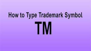 Tm Trademark Symbol How To Type Trademark Symbol Type Symbol By Keyboard Youtube