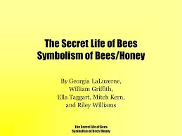 Secret Life Of Bees Quotes Impressive The Secret Life Of Bees Symbolism Of BeesHoney Ppt Video Online