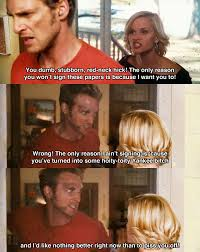 Sweet Home Alabama Movie Quotes Unique You Dumb Stubborn Redneck Hick Sweet Home Alabama 48