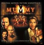 The Mummy Returns (Soundtrack) album by Alan Silvestri