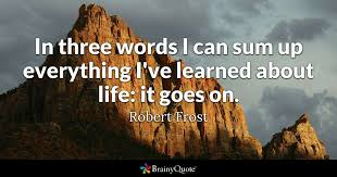 3 Word Quotes Simple Robert Frost Quotes BrainyQuote