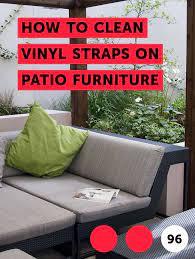 clean vinyl straps on patio furniture