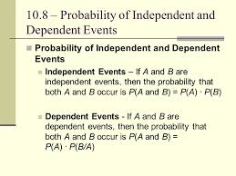 Chapter 10 – Data Analysis and Probability 10.8 – Probability of ...