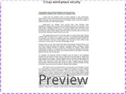 essay world peace security research paper writing service essay world peace security world peace essaysworld peace is a commonly debated issue among today s