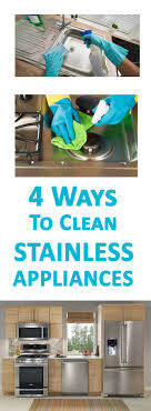 The Best Way To Clean Stainless Steel Appliances Best 20 Cleaning Stainless Appliances Ideas On Pinterest Diy