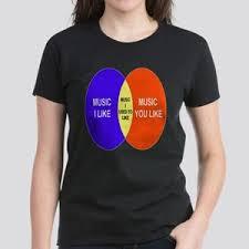 Music You Like Music I Like Venn Diagram I D Like To Check You For Ticks Womens T Shirts Cafepress