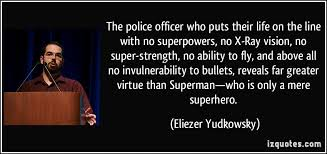 Police Officer Quotes Unique Police Officer Quotes And Images Best Quote 48