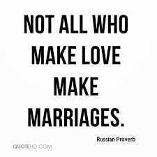 Russian Love Quotes Impressive Russian Proverb Marriage Quotes QuoteHD