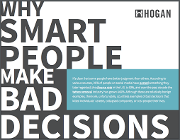 Good Judgement Examples Why Smart People Make Bad Decisions Hogan Judgement E Book
