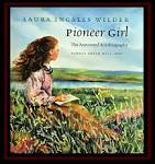 Buy pioneer girl the annotated autobiography