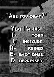 Gf Quotes 13 Wonderful Are You Okay Yeah I'm Just T Torn I Insecure R Ruined E