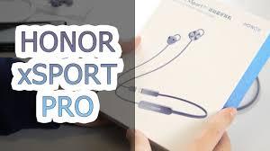 ОБЗОР | Беспроводные наушники <b>Honor</b> Sport <b>Pro</b> (<b>xSport Pro</b> ...