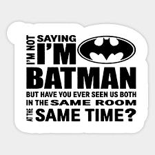 Batman Saying