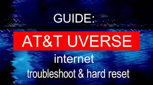 how to fix at t uverse internet troubleshoot hard reset