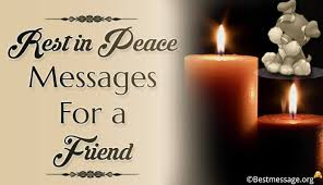 Rest In Peace Quotes Delectable Heartfelt Rest In Peace Messages And Short Quotes For A Friend