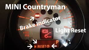 How To Reset A Mini Countryman Brake Indicator Light