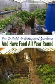 How To Make A Underground House Best 25 Underground Greenhouse Ideas Only On Pinterest