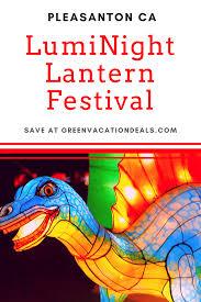 Lantern Light Festival Solano County Luminight Lantern Festival In Pleasanton Ca Coupon