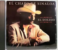 EL CHAPO DE SINALOA - El Chapo De Sinaloa (El Dolido) - Amazon.com Music