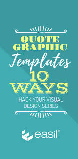 Quote Design Graphic Quote Graphic Templates 10 Ways Hack Your Visual Design Series