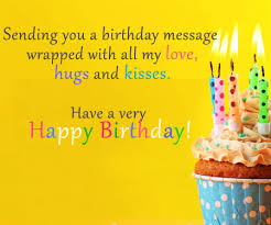 But i do know that there is nothing i can't do when i'm with you. Birthday Messages Wishes And Sms Collection Dgreetings