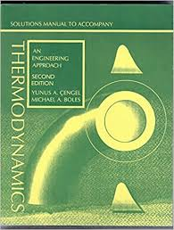 Thermodynamics An Engineering Approach 8th Edition And Solutions ...