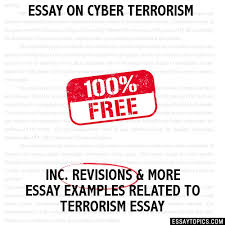 on cyber terrorism essay on cyber terrorism