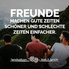 Freunde Machen Gute Zeiten Schöner Und Schlechte Zeiten Einfacher