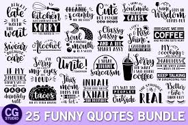 Silhouette studio, cricut design space and brother scancut. Funny Quotes Bundle Graphic By Crystalgiftsstudio Creative Fabrica