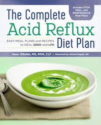 Acid Reflux A Complete Diet Plan For Gerd And Lpr
