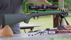 How To Use A Rifle Scope 14 Steps With Pictures Wikihow