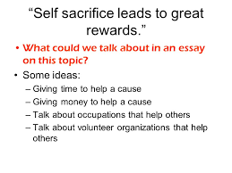 preparation for the multi paragraph portion of the exam ppt self sacrifice leads to great rewards
