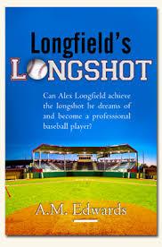 Longfield's Longshot by A.M. Edwards