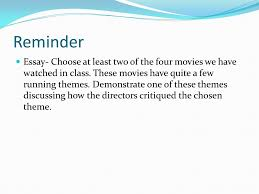 good morning literary expressions reminder essay choose at  reminder essay choose at least two of the four movies we have watched in class