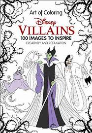 new disney villains art of coloring 100 images to inspire creativity available for pre order