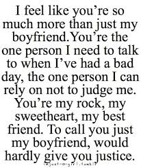 I Feel Like You're So Much More Than Just My Boyfriend Words Adorable Best Quote For My Boyfriend